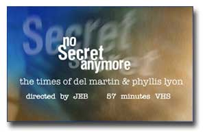 No Secret Anymore The Times of Del Martin & Phyllis Lyon